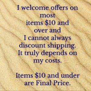 I welcome offers on most items over $10